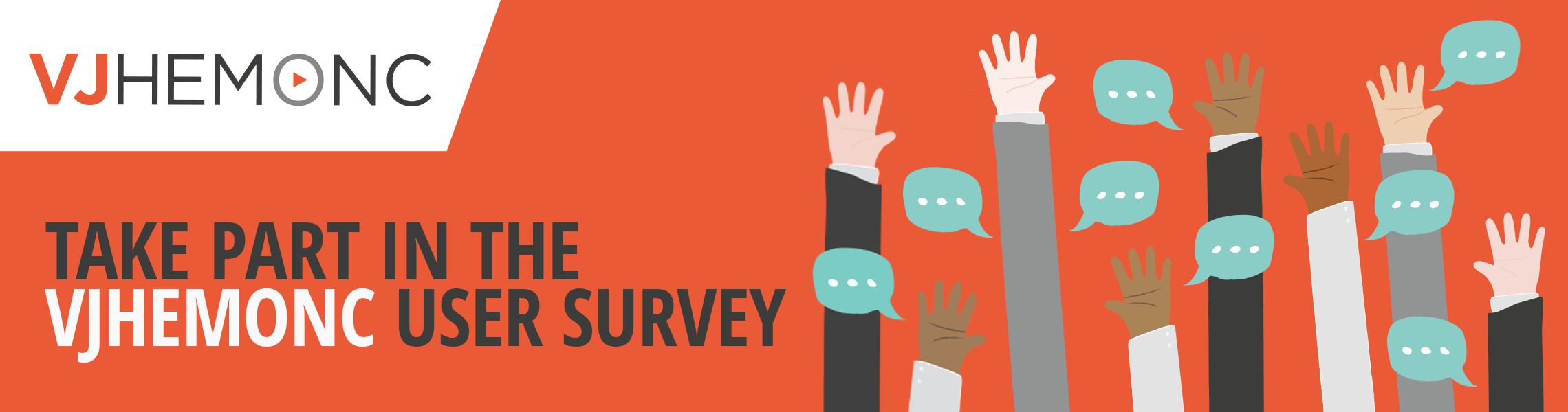 Take part in the VJHemOnc User Survey