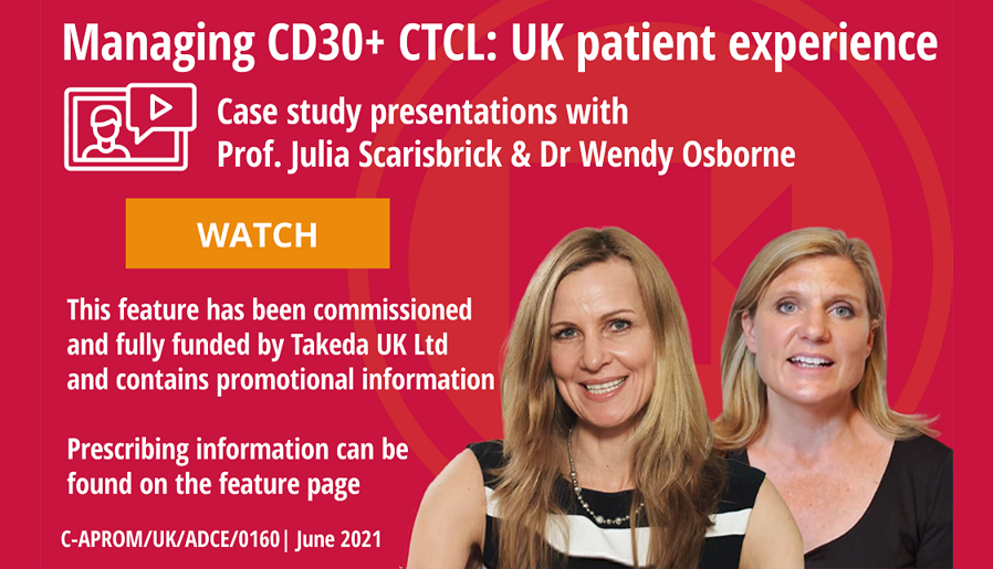 Managing CD30+ CTCL - UK Patient Experience